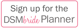 Sign Up for the DSMbride Planner